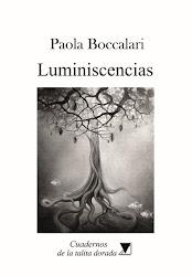 PAOLA BOCCALARI Luminiscencias