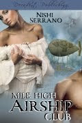 Mile High Airship Club, Available Now!