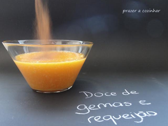 prazer a cozinhar - Doce de gemas e requeijão polvilhado com canela