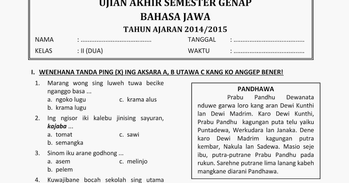 Download Soal Ukk Uas Genap Bahasa Jawa Kelas 2 Semester 2 Tahun 2015 Rief Awa Blog