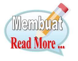 Cara membuat readmore pada blog
