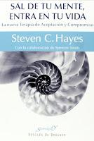 libro Sal De Tu Mente Entra En Tu Vida La Nueva Terapia De Aceptacion Y Compromiso Serendipity