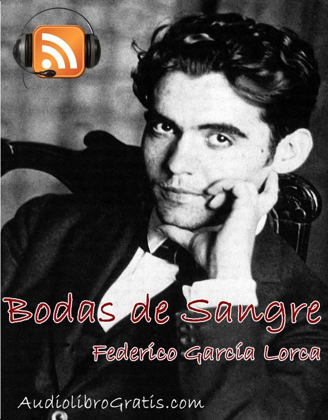 Audioteatro Bodas de sangre , Federico García Lorca