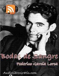 Audioteatro Bodas de sangre - Federico García Lorca