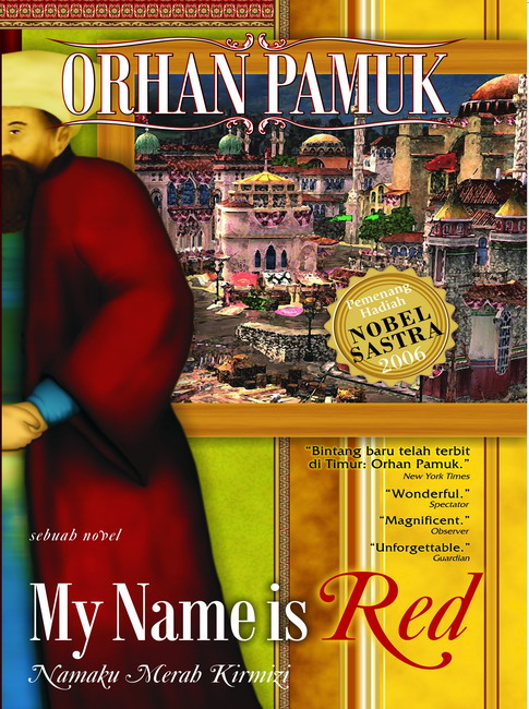my name is red My name is red orhan pamuk translated by edrag goknar faber £1099, pp417 what we see seldom corresponds to what we know we know tables have four identical legs and domestic animals are smaller.