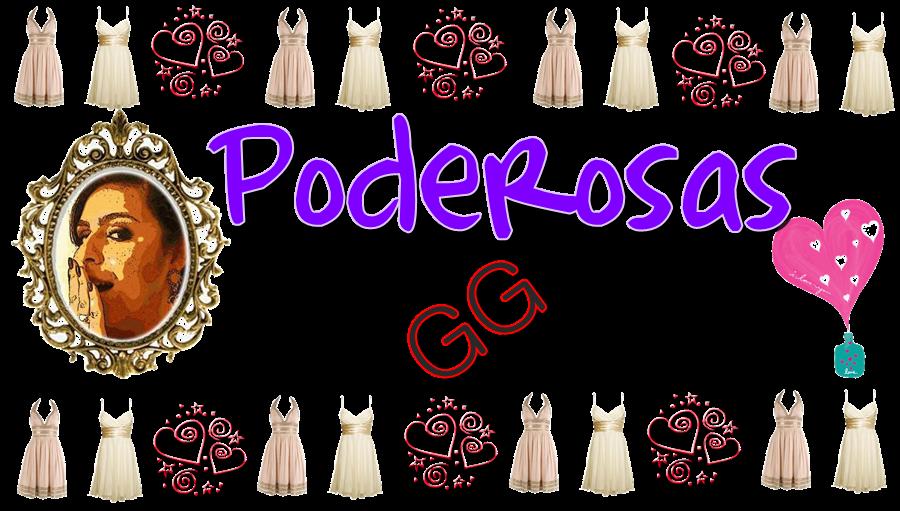 PODEROSAS GG