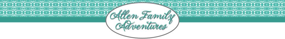 Allen Family Adventures