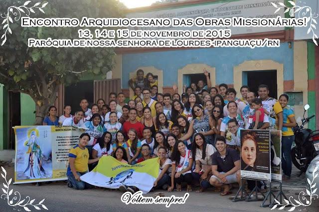 Forças Missionárias da Arquidiocese de Natal se reúnem em Ipanguaçu (RN)