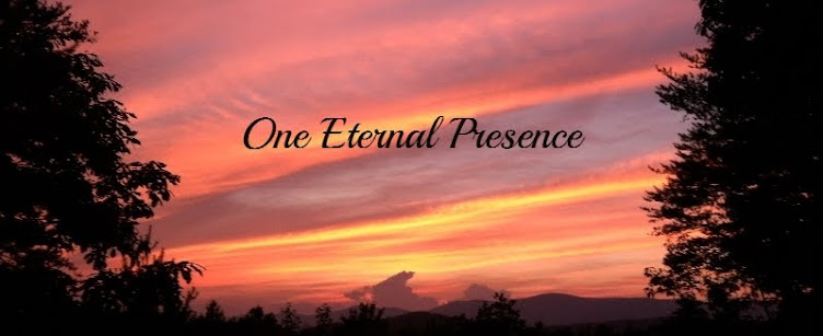 One Eternal Presence