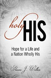 Holy His: Hope for a Life and a Nation Wholly His