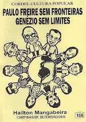 Cordel: Paulo Freire sem fronteiras, Genézio sem limites. nº106. Setembro/2011