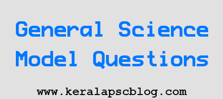 General Science Model Questions and Answers