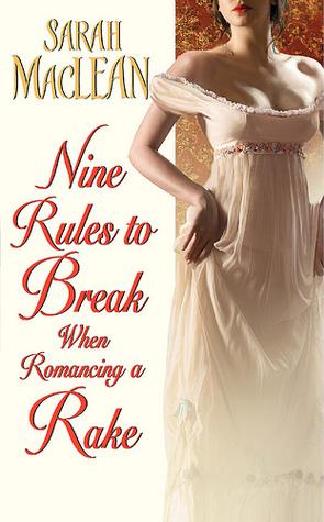 Nine Rules to Break When Romancing a Rake book cover