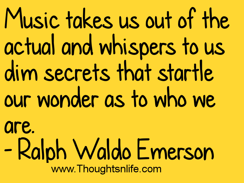 Ralph Waldo Emerson quotes music