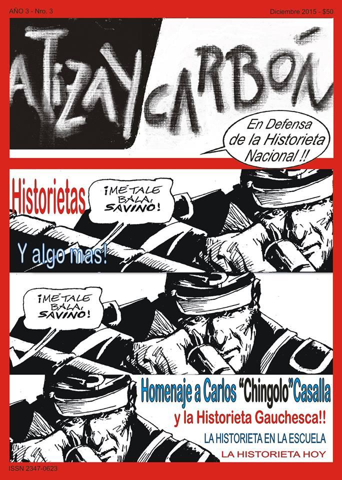 Revista A Tiza y Carbón N° 3 . Dedicada a Carlos Casalla