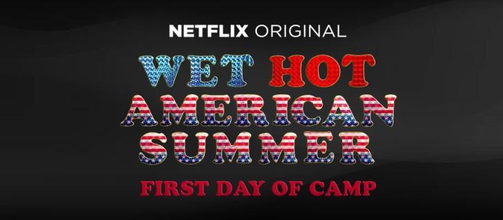 Wet Hot American Summer - Renewed for 2nd Season by Netflix