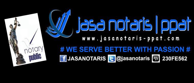 JASA NOTARIS |  PPAT | TANGERANG | SERPONG | JAKARTA | BEKASI | BOGOR | SERPONG