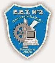 E. E. T. Nº2 GRAL. SAN MARTIN BARRANQUERAS - CHACO