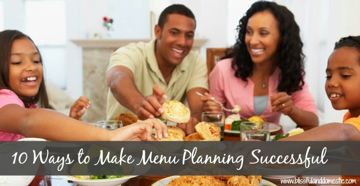 10 Ways to Make Menu Planning Successful...