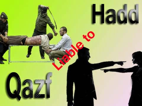 Qazaf Liable to Hadd and its punishment