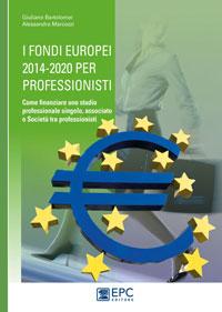 GUIDA I FONDI EUROPEI PER PROFESSIONISTI