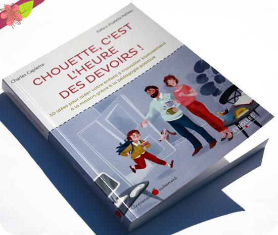 Chouette, c'est l'heure des devoirs ! Charles Capelle - Lili la baleine - éditions Eyrolles
