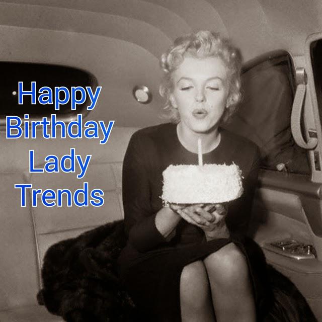 Feliz cumpleaños Lady Trends