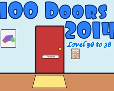 Game 100 Doors 2014 Level 36 37 38 Answers