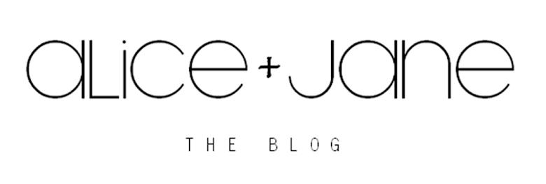 alice + jane ... the blog