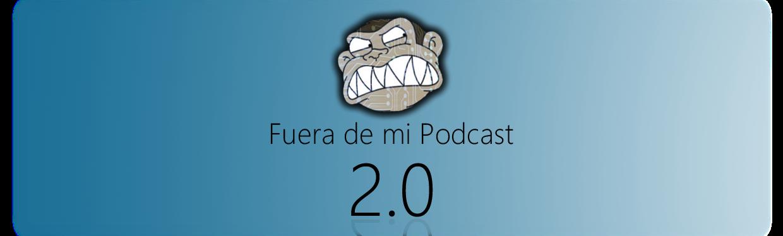Fuera de mi Podcast!
