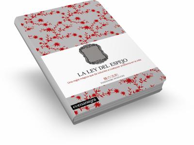 la ley del espejo yoshinori noguchi libro La Ley Del Espejo   Yoshinori Noguchi [Libro]