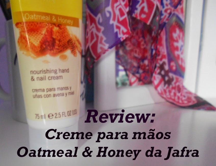 Review: Creme para mãos Oatmel&Honey da Jafra