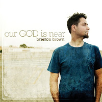 Brenton Brown - Our God Is Near