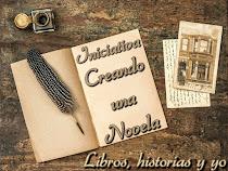 "Creando una novela"