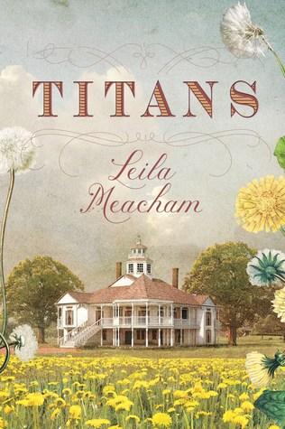 The Titans by Leila Meacham
