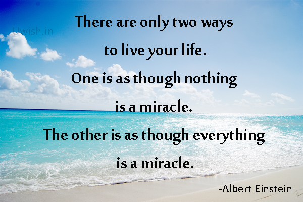 Life is a miracle- Albert Einstein quote. Motivational e greeting cards and wishes.