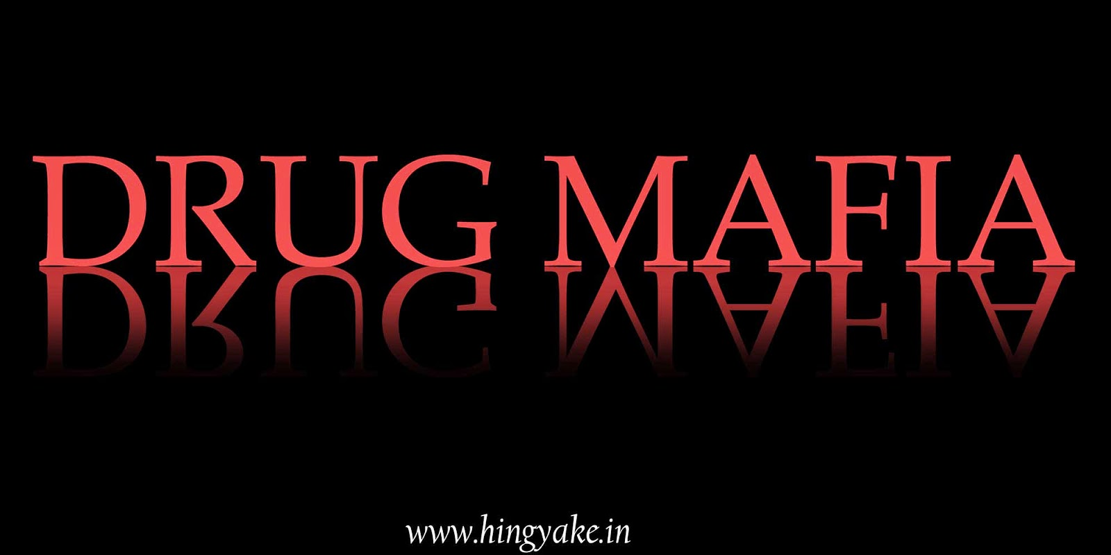 drug mafia hingyake