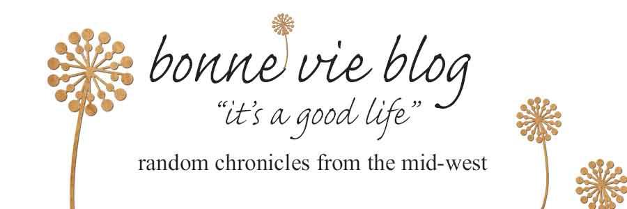 Bonne Vie (good life!)