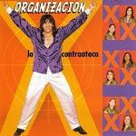 Organización X - LA X CONTRAATACA 2000 Disco Completo