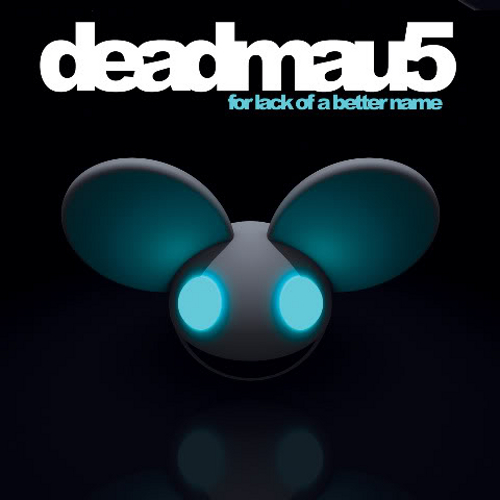 Deadmau5 - For Lack of a Better Name (2009) - Herb Music