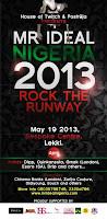 FASHION: Mr Ideal Nigeria 2013 Rock The Run Way
