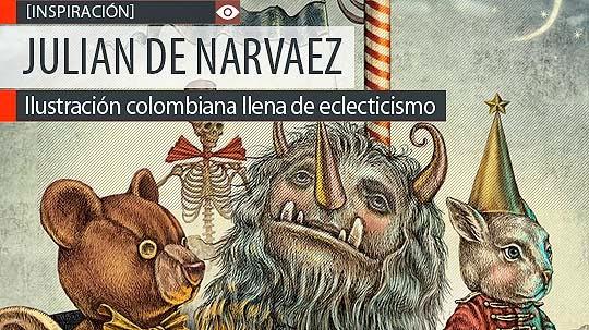 Ilustración y eclecticismo de JULIAN DE NARVAEZ