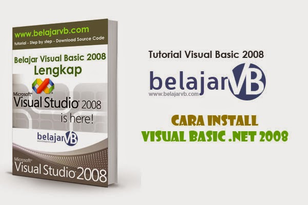 Cara Install Visual Basic .Net 2008 | TUTORIAL VB .NET 2008