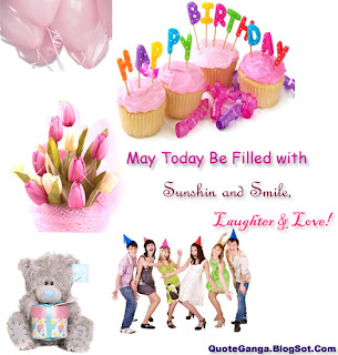 May Today Be Filled with Sunshine and Smile Laughter and Love, Birthday wishes Greeting