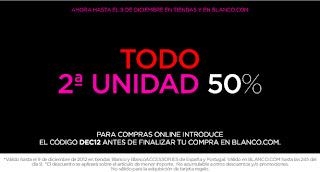 BLANCO 2ª UNIDAD AL 50% HASTA EL 9 DE DICIEMBRE