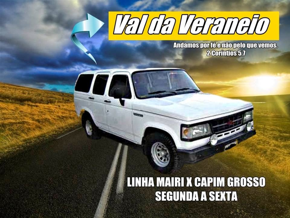 Val da Veraneio linha Mairi X Capim Grosso.