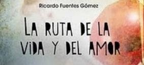 La ruta de la vida y el amor, Ricardo Fuentes