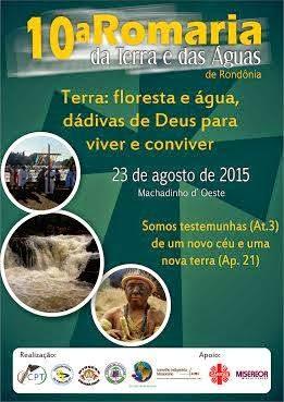 !0ª Romaria da Terra e das Águas de Rondônia