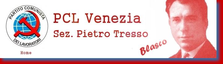 PCL Venezia Sezione Pietro Tresso