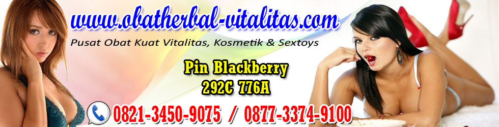 Obat Herbal Vitalitas | Kosmetik | Sex Toys